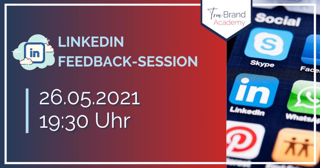 LinkedIn-Feedback-Session (26.05.2021)