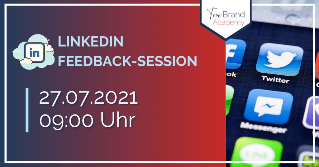 LinkedIn-Feedback-Session (27.07.2021)