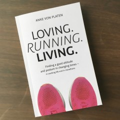 There it is: Loving. Running. Living.