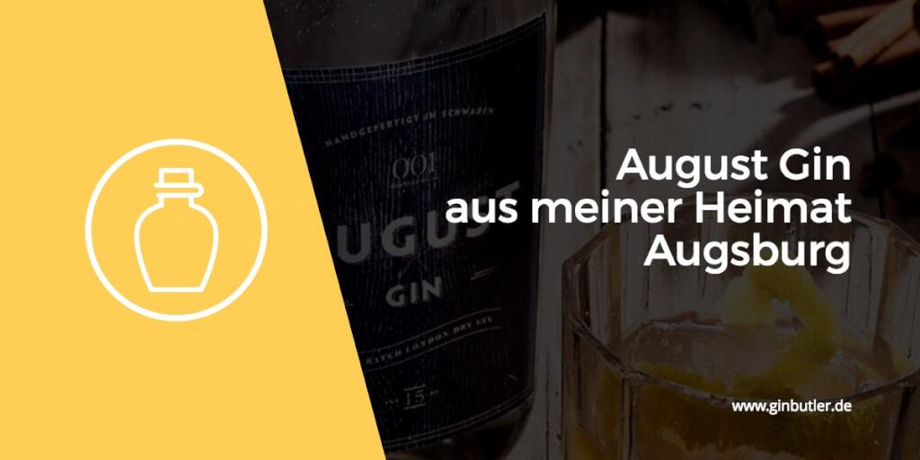 AUGUST Gin aus der Fuggerstadt