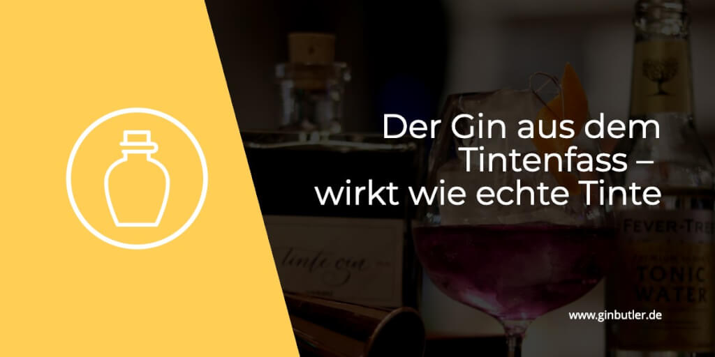 Der Gin aus dem Tintenfass