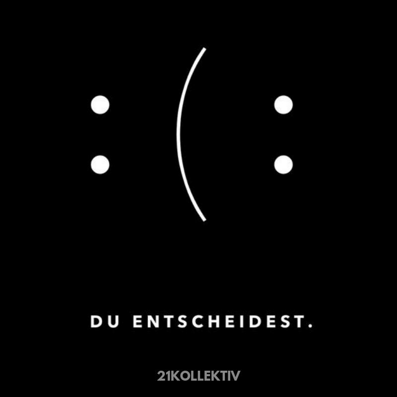 Es ist deine Entscheidung, ob du glücklich bist, oder nicht. #Motivation