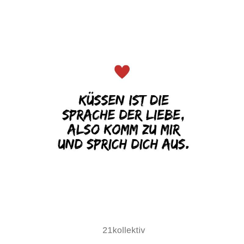 Küssen ist die Sprache der Liebe. Also komm zu mir und sprich dich aus. // kurze Lebensweisheit über die #Liebe