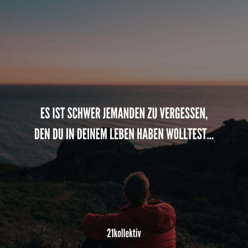 Es ist schwer jemanden zu vergessen, den du in deinem Leben haben wolltest... #spruch #liebe #liebeskummer #herzschmerz