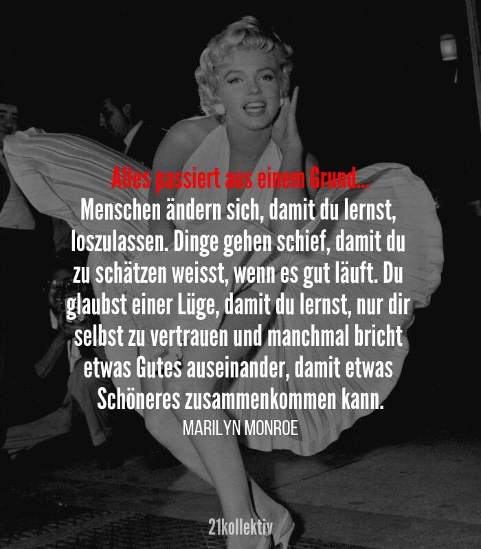 Alles passiert aus einem Grund. // #Zitat von Marilyn Monroe