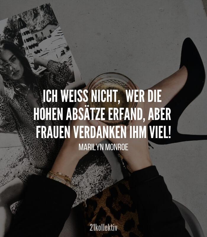 Ich weiß nicht, wer die hohen Absätze erfand, aber Frauen verdanken ihm viel. #Zitat von Marilyn Monroe