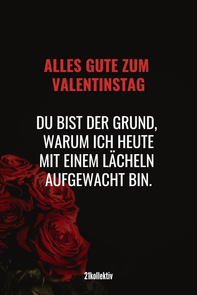 Alles Gute zum Valentinstag. Du bist der Grund, warum ich heute mit einem Lächeln aufgewacht bin. | Mehr unfassbar schöne Valentinstag Sprüche findest du auf unserem Blog #liebe #partnerschaft