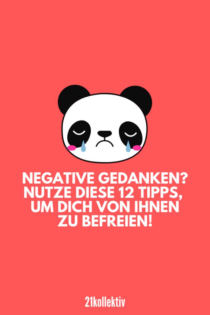 Negative Gedanken? Nutze diese 12 Tipps, um dich von ihnen zu befreien. #traurig #depression #tipps