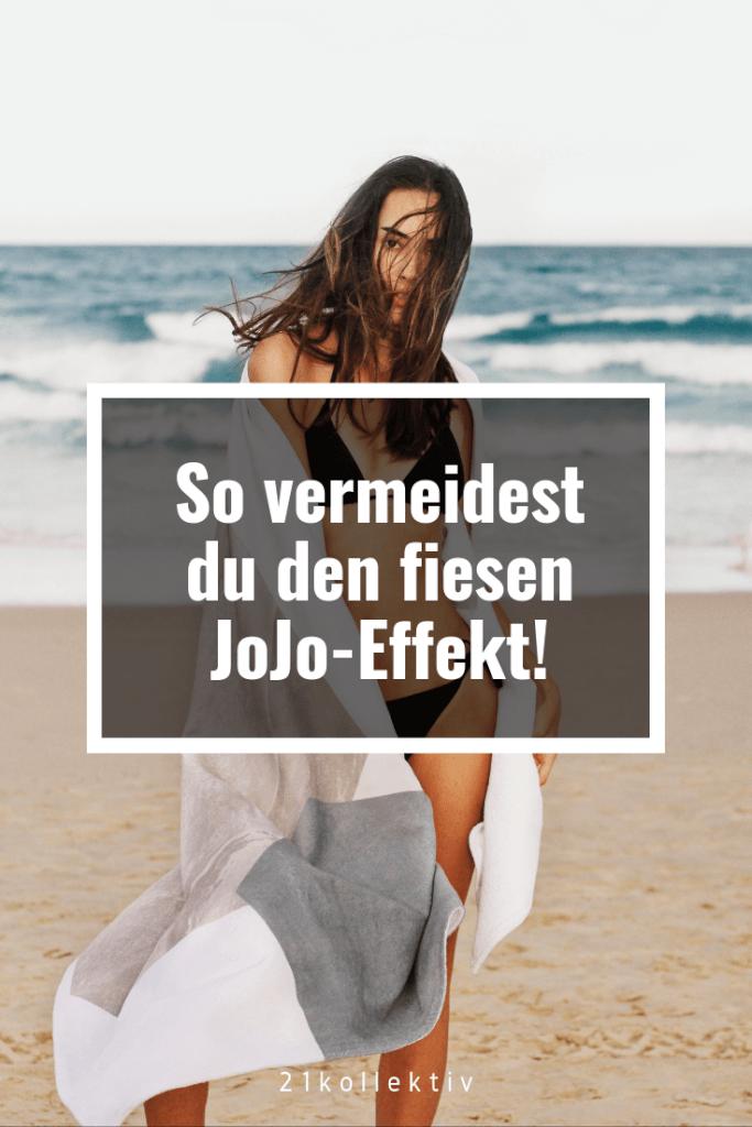 So vermeidest du den Jo-Jo-Effekt! | 21kollektiv | #abnehmen #diät #jojoeffekt