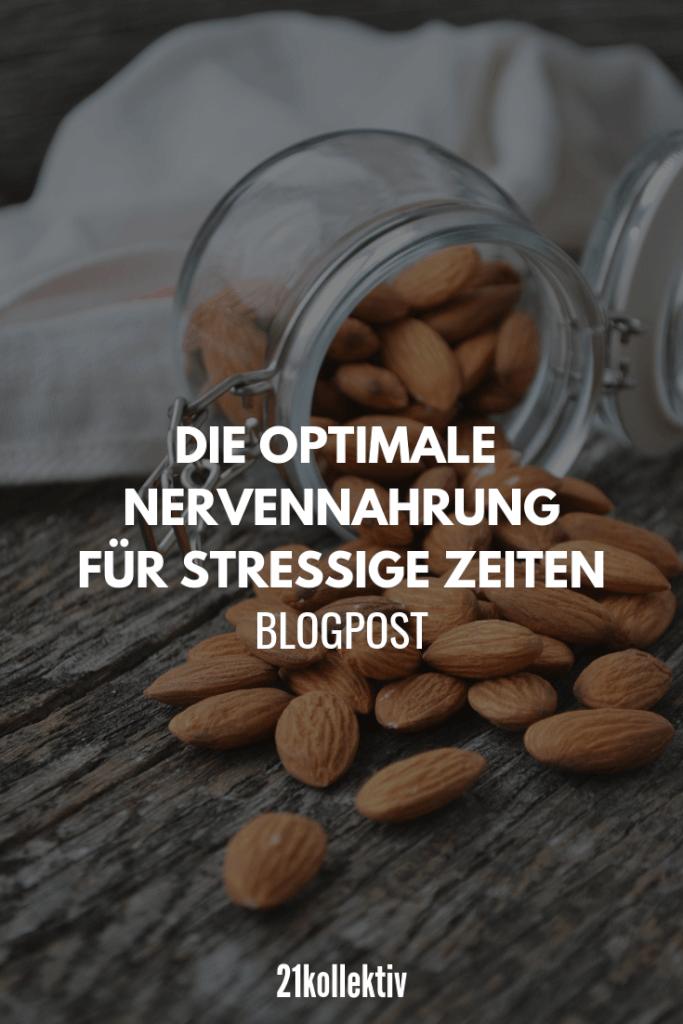 Die optimale Nervennahrung für stressige Zeiten & worauf du unbedingt achten solltest