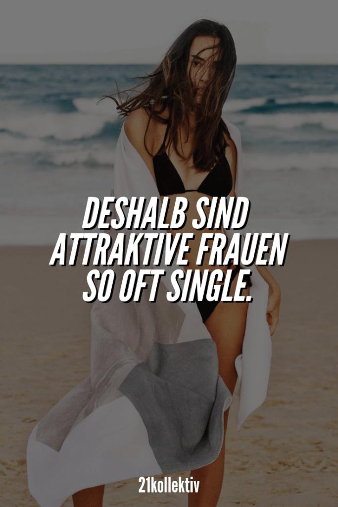 Aus diesen 7 Gründen sind attraktive Frauen oft Single | 21kollektiv | #liebe #dating #single