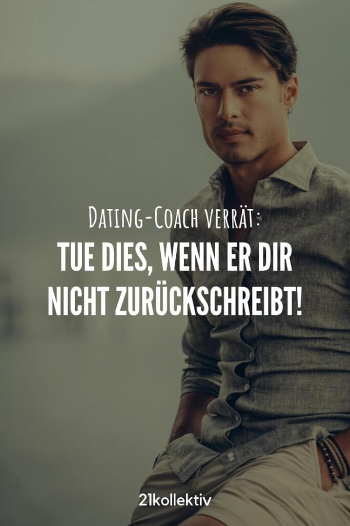 Er schreibt dir nicht zurück? Vielleicht liegt es an dir... Finde heraus, was du jetzt machen solltest! | 21kollektiv | #single #dating #Männer