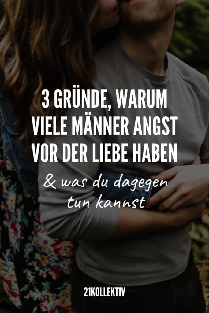 Die 3 Gründe, warum viele Männer Angst vor der Liebe haben | 21kollektiv