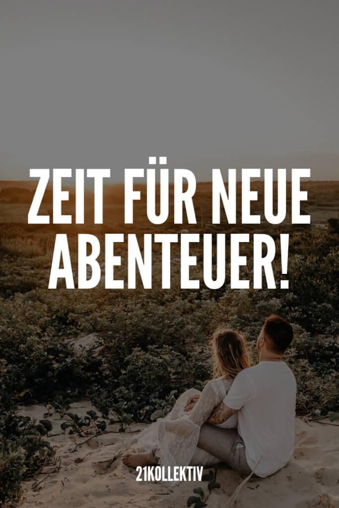 """""""Zeit für neue Abenteuer"""" - Schöner Spruch"""