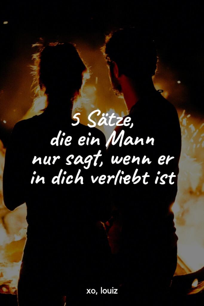 5 Sätze, die ein Mann sagt, wenn er in dich verliebt ist   xo, louiz   #liebe #dating #partnerschaft