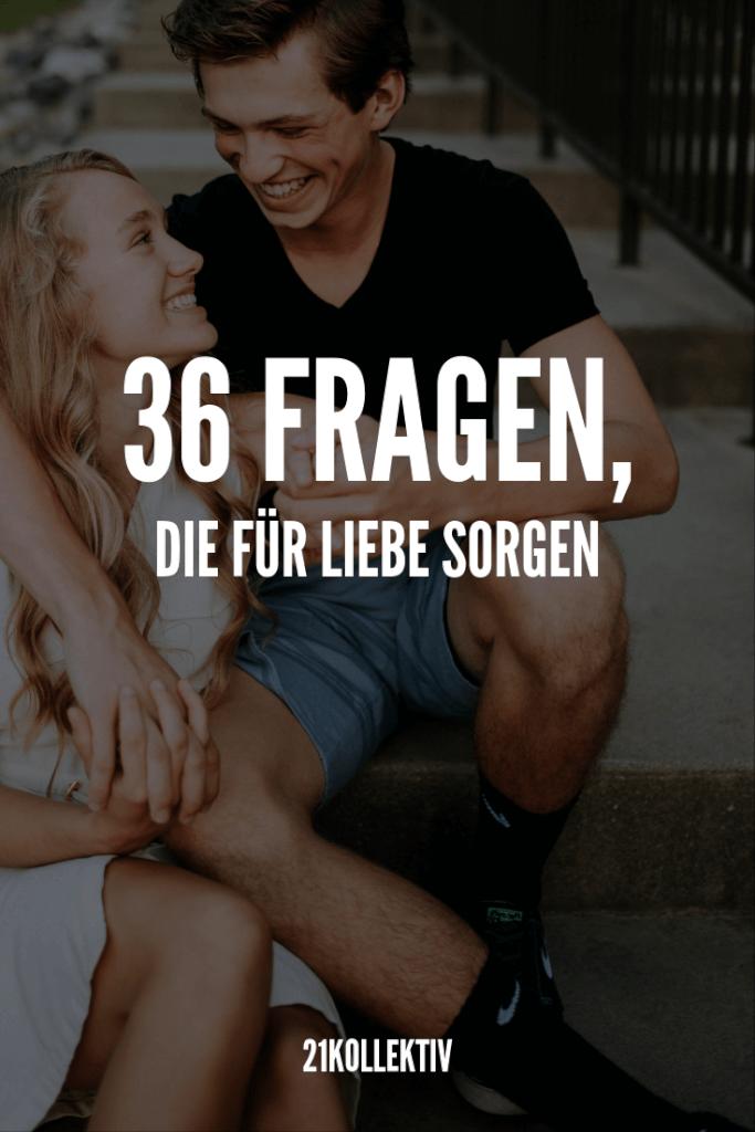 Entdecke jetzt die 36 Fragen, die für Liebe und Intimität sorgen – Innerhalb von Minuten!?   21kollektiv