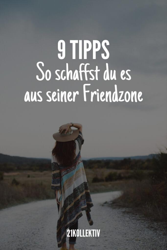 9 Tipps, um aus seiner Friendzone auszubrechen | 21kollektiv