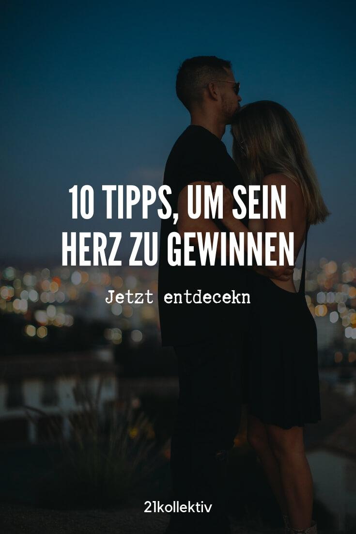 10 Tipps, um das Herz eines Mannes zu gewinnen | 21kollektiv | #liebe #dating