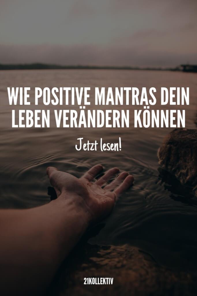 Wie Mantras dein Leben positiv verändern können | 21kollektiv