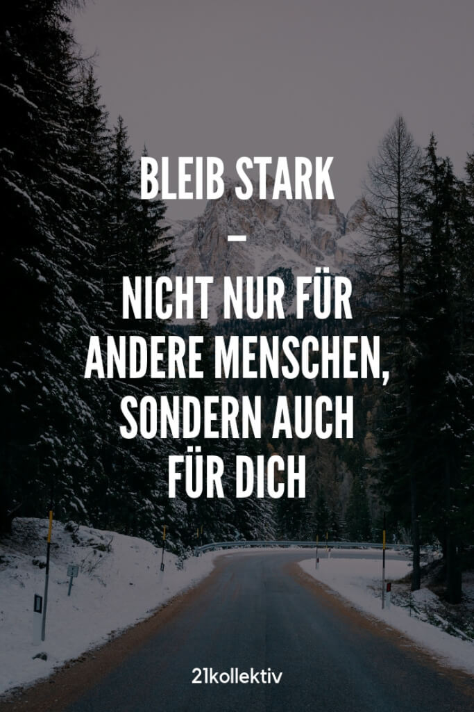 Bleib stark! #Motivation | 21kollektiv