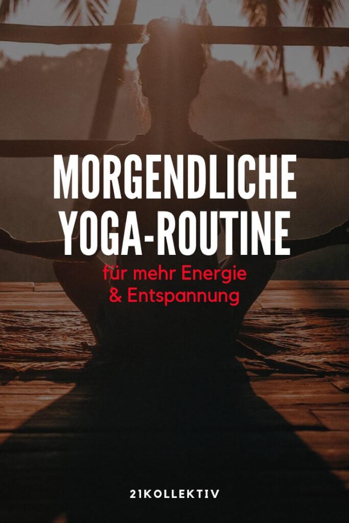 Yoga am Morgen: 9 tolle Posen für mehr Energie & Entspannung | 21kollektiv