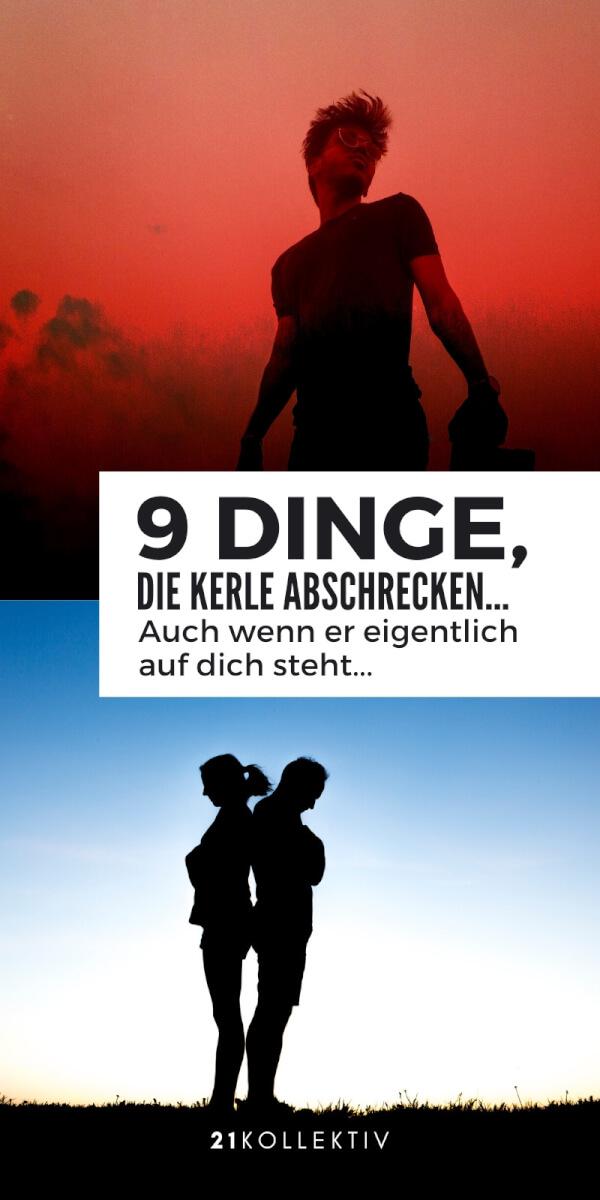 Dieses Verhalten schreckt Männer ab: 9 Dinge, die du vermeiden solltest... | 21kollektiv