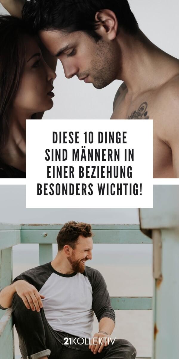Diese 10 Dinge sind Männern in einer Beziehung besonders wichtig! | 21kollektiv | #liebe #beziehung #dating #männer