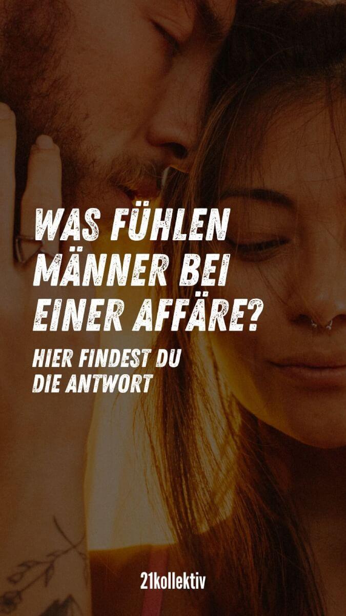 Was fühlen Männer bei einer Affäre? | 21kollektiv