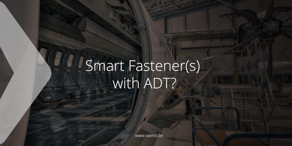 Smart Fastener(s) with ADT?