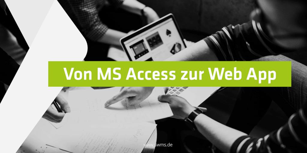 Von MS Access zur Web App