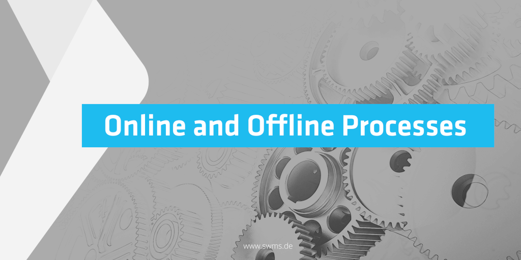 When online and offline processes work hand in hand