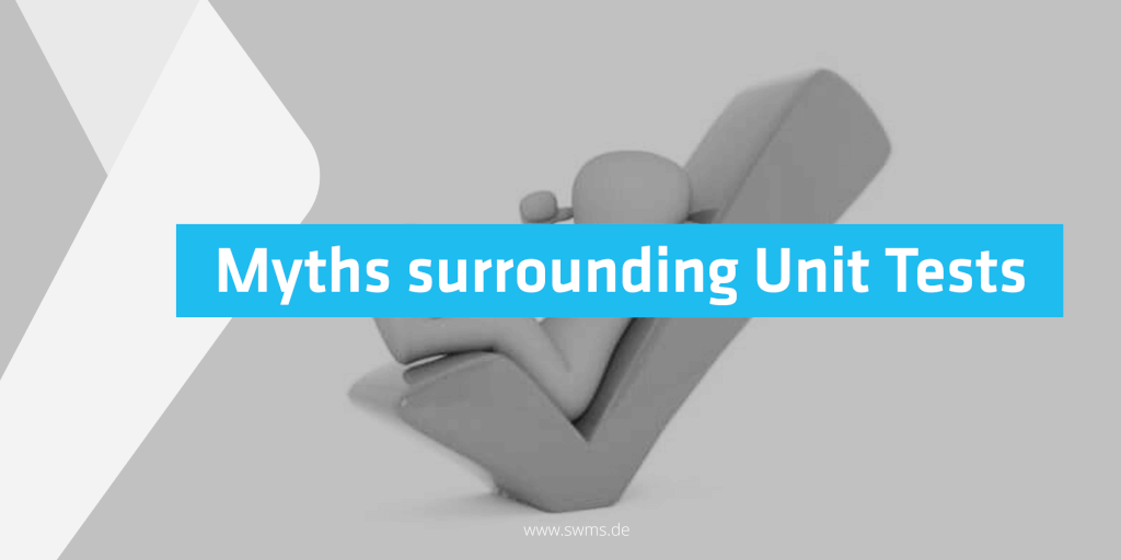 Myths Surrounding Unit Tests