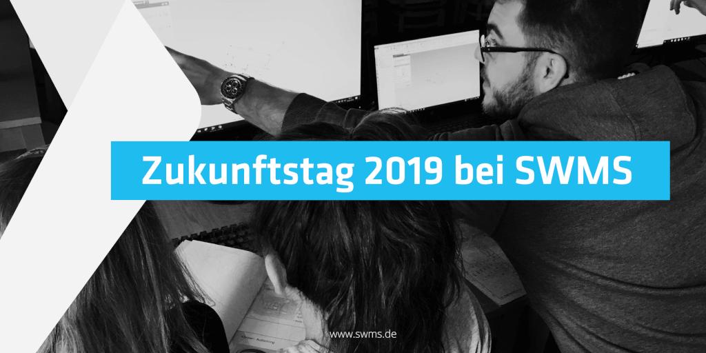 Der Zukunftstag 2019 bei SWMS