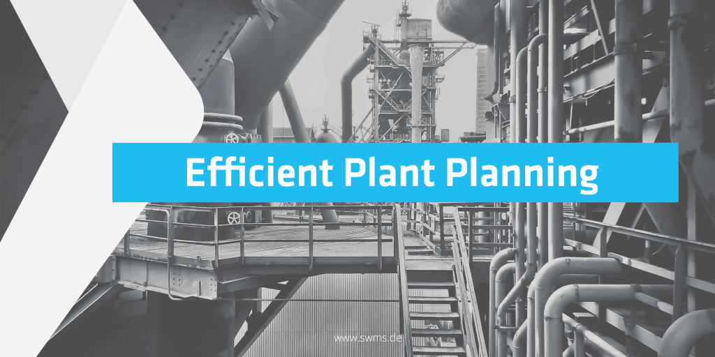 Efficient plant planning with customized software design