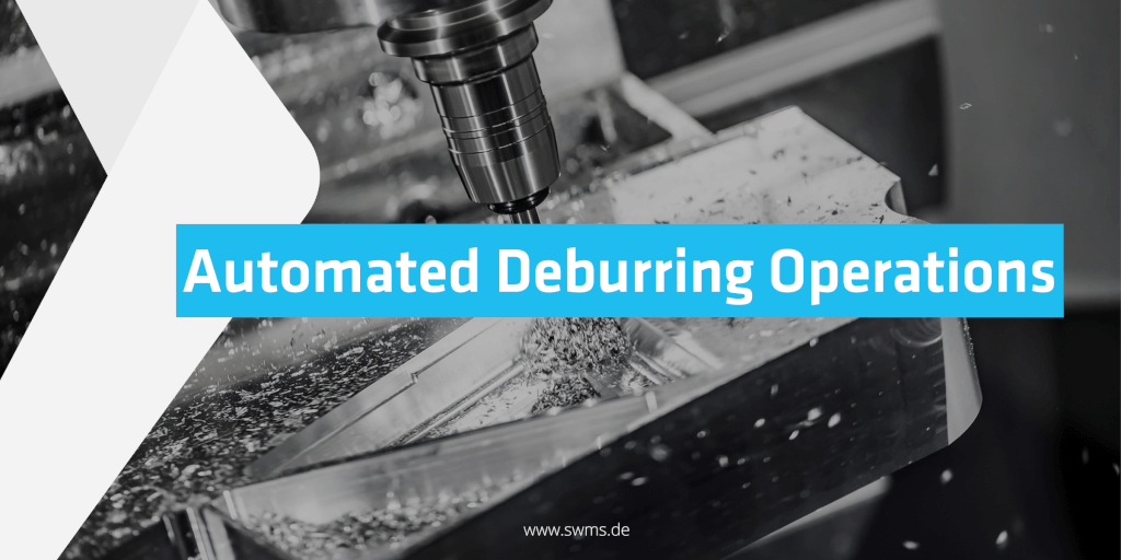 Automated generation of deburring operations