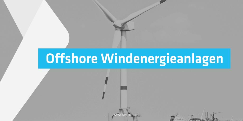 Methoden für die preagierende Instandhaltung von Offshore Windenergieanlagen