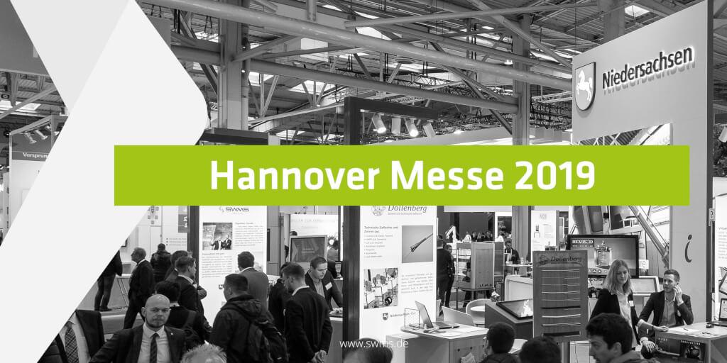 Das war die Hannover Messe 2019 für SWMS Consulting