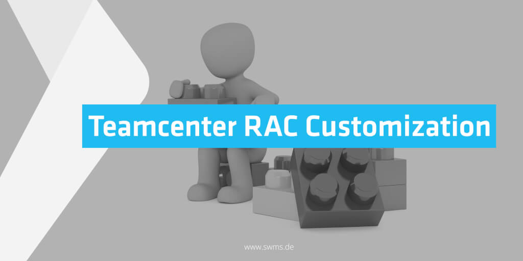 Teamcenter RAC Customization