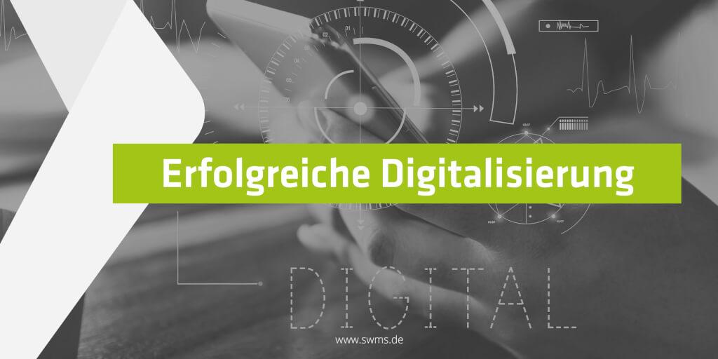 Digitalisierung - Wie werden Ihre Projekte erfolgreich?