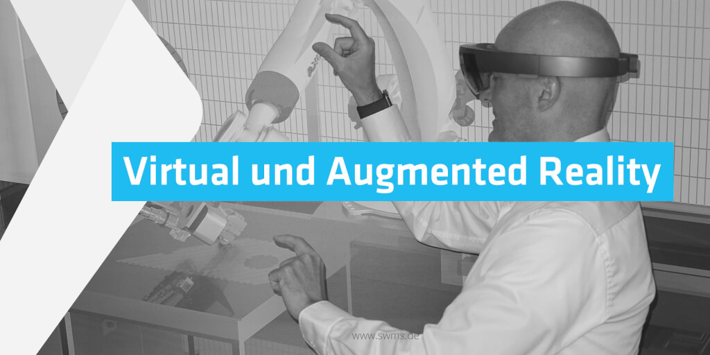 Virtual Reality und Augmented Reality verstehen