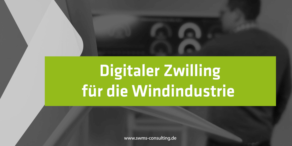 WINDIO - Mit digitalem Zwilling zur optimierten Windenergieanlage