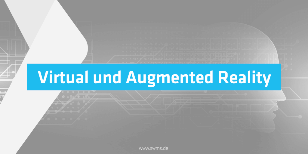 Ein Einblick in Virtual und Augmented Reality