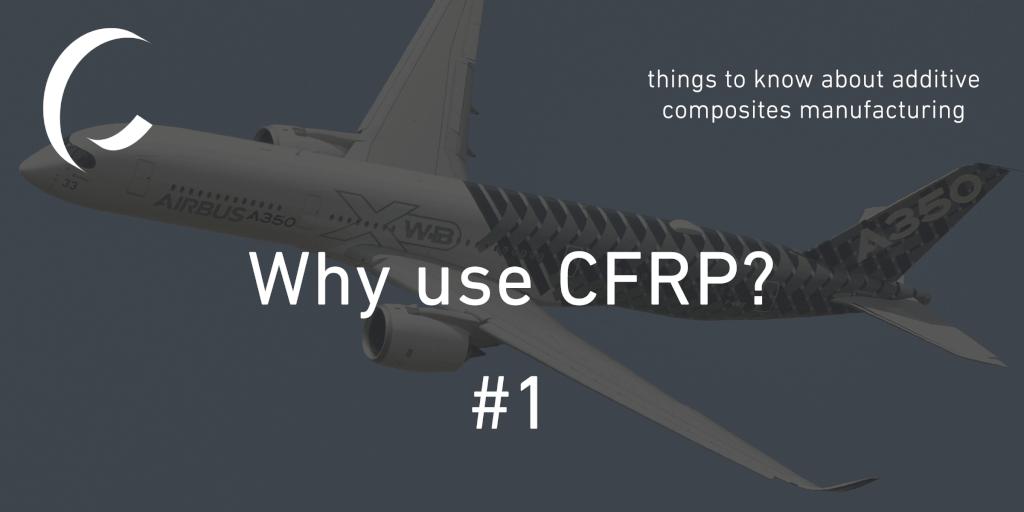 Why use CFRP?