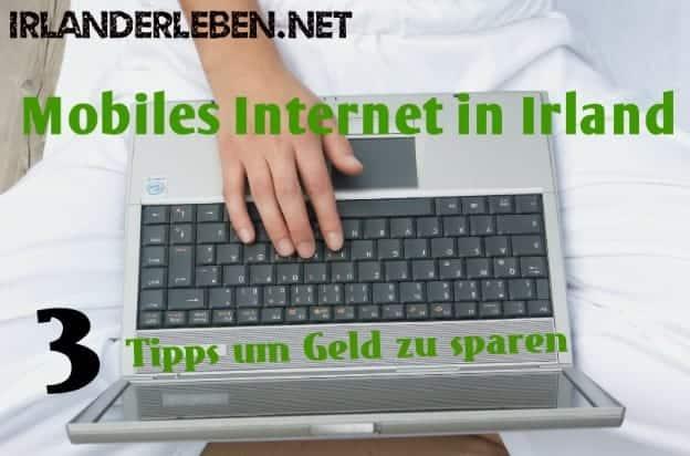Mobiles Internet in Irland richtig nutzen