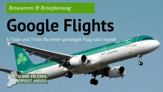 6 Tipps wie du mit Google Flights den günstigsten Flug findest