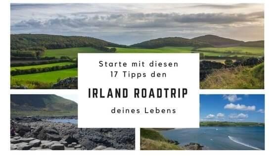 Starte in den Irland Roadtrip deines Lebens