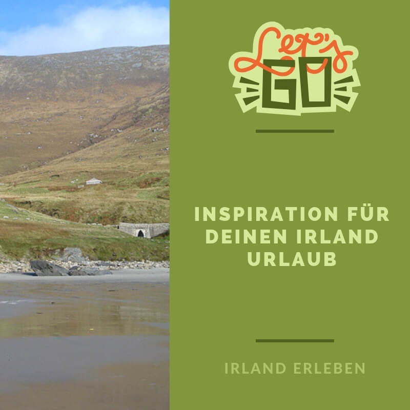 Inspiration für deinen Irland Urlaub
