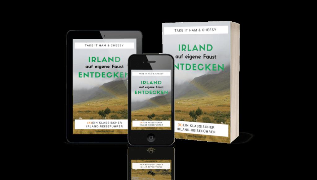 Irland auf eigene Faust entdecken