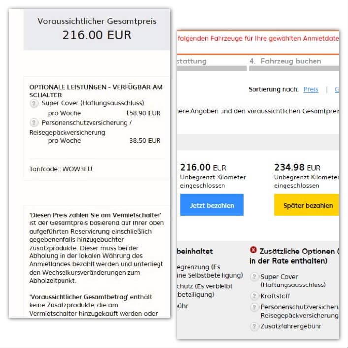 Im Preis bei der Direktbuchung ist die Vollkasko nicht inklusive. Sie kostet 158 Euro die Woche