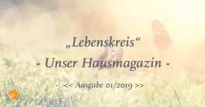 Lebenskreis 01/2019 - Unser Hausmagazin